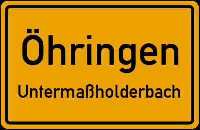 Ortsschild Öhringen Untermaßholderbach