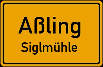 Ortsschild Aßling Siglmühle