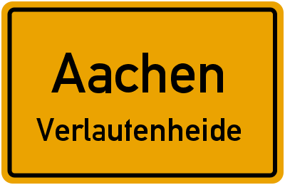 Ortsschild Aachen Verlautenheide