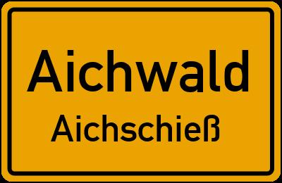 Ortsschild Aichwald Aichschieß