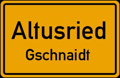 Straßenverzeichnis Altusried Gschnaidt