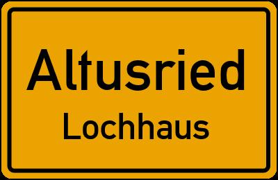 Straßenverzeichnis Altusried Lochhaus