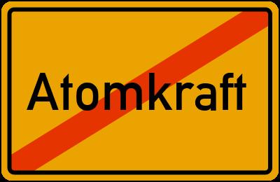 Atomkraft: Nein, Danke!
