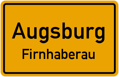 Ortsschild Augsburg Firnhaberau