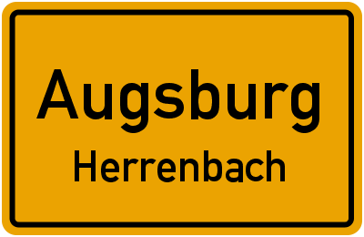 Ortsschild Augsburg Herrenbach