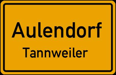 Ortsschild Aulendorf Tannweiler