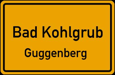 Ortsschild Bad Kohlgrub Guggenberg