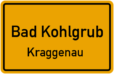 Ortsschild Bad Kohlgrub Kraggenau