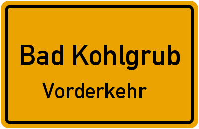 Ortsschild Bad Kohlgrub Vorderkehr