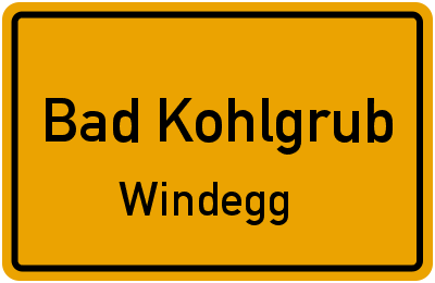 Ortsschild Bad Kohlgrub Windegg