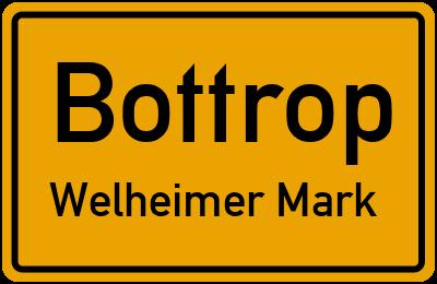 Ortsschild Bottrop Welheimer Mark