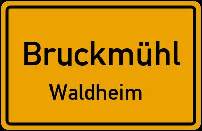 Ortsschild Bruckmühl Waldheim