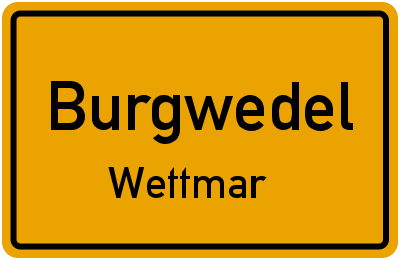 Ortsschild Burgwedel Wettmar