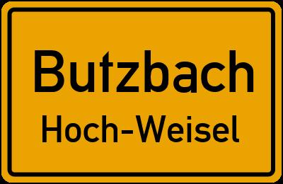 Ortsschild Butzbach Hoch-Weisel