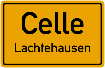 Ortsschild Celle Lachtehausen