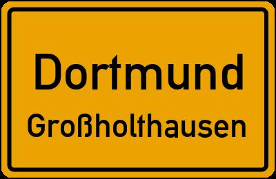 Ortsschild Dortmund Großholthausen