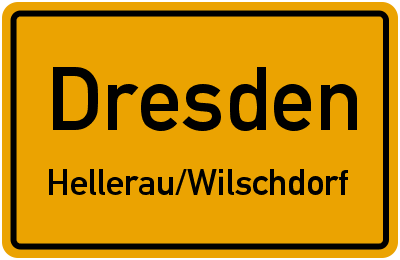 Ortsschild Dresden Hellerau/Wilschdorf
