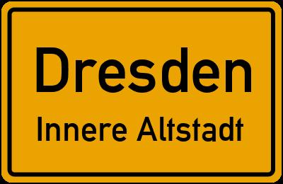 Ortsschild Dresden Innere Altstadt