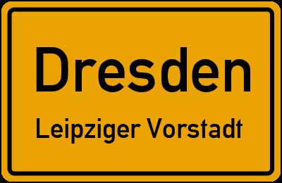 Ortsschild Dresden Leipziger Vorstadt