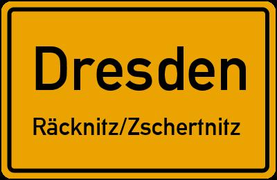 Ortsschild Dresden Räcknitz/Zschertnitz