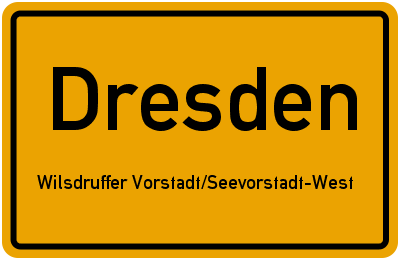 Ortsschild Dresden Wilsdruffer Vorstadt/Seevorstadt-West