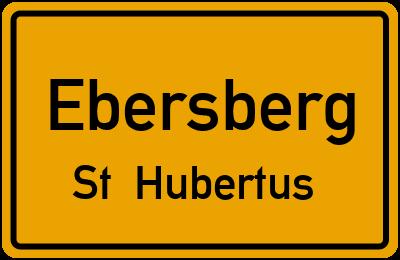 Ortsschild Ebersberg St. Hubertus