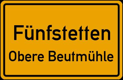 Straßenverzeichnis Fünfstetten Obere Beutmühle