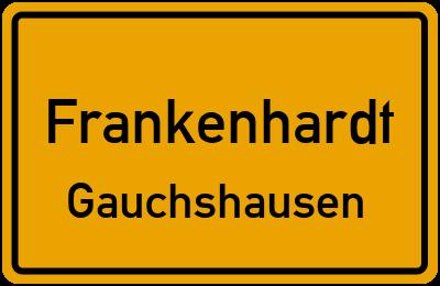 Ortsschild Frankenhardt Gauchshausen