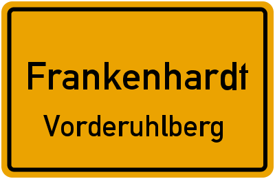 Ortsschild Frankenhardt Vorderuhlberg