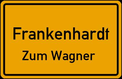 Ortsschild Frankenhardt Zum Wagner