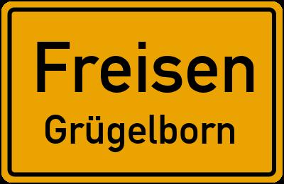 Ortsschild Freisen Grügelborn
