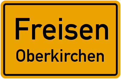 Ortsschild Freisen Oberkirchen