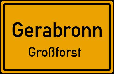 Ortsschild Gerabronn Großforst