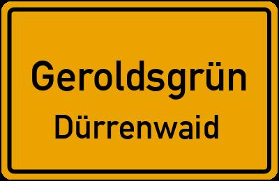 Ortsschild Geroldsgrün Dürrenwaid