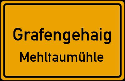Ortsschild Grafengehaig Mehltaumühle