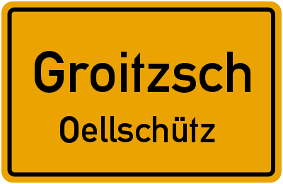 Oellschütz Groitzsch Oellschütz