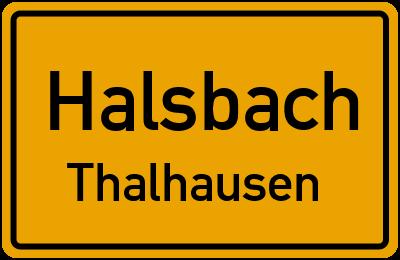 Ortsschild Halsbach Thalhausen