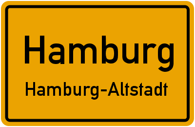 Ortsschild Hamburg Hamburg-Altstadt