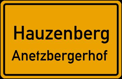 Ortsschild Hauzenberg Anetzbergerhof