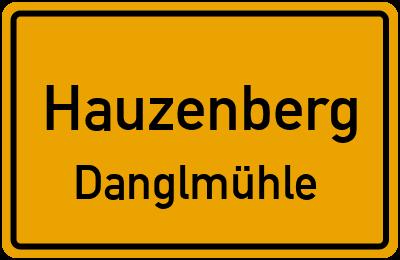 Ortsschild Hauzenberg Danglmühle