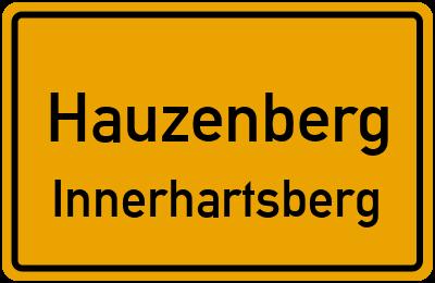 Ortsschild Hauzenberg Innerhartsberg