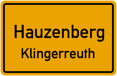 Ortsschild Hauzenberg Klingerreuth