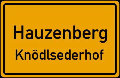 Ortsschild Hauzenberg Knödlsederhof