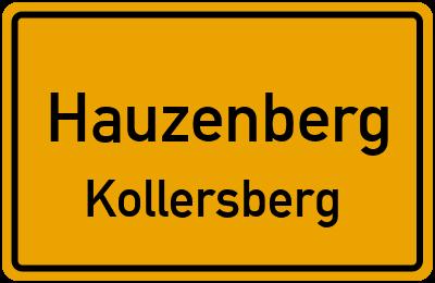Ortsschild Hauzenberg Kollersberg