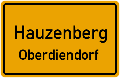 Ortsschild Hauzenberg Oberdiendorf