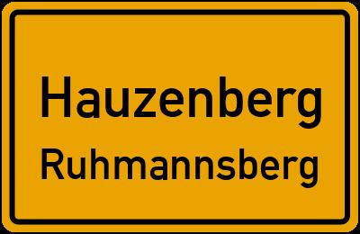 Ortsschild Hauzenberg Ruhmannsberg