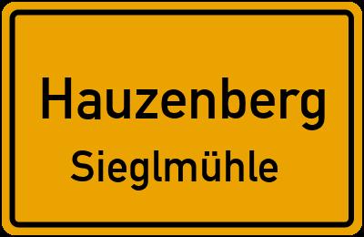 Ortsschild Hauzenberg Sieglmühle