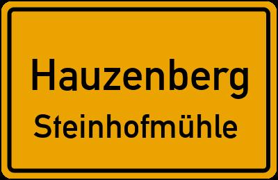 Ortsschild Hauzenberg Steinhofmühle