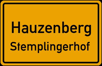 Ortsschild Hauzenberg Stemplingerhof