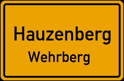 Ortsschild Hauzenberg Wehrberg